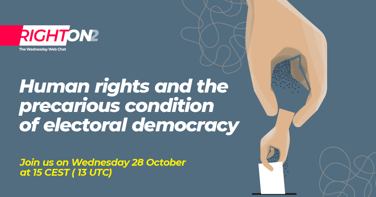 RightOn Human rights and the precarious condition of electoral democracy
